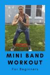 mini band workout for beginners